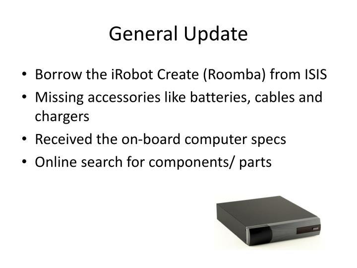 General Update