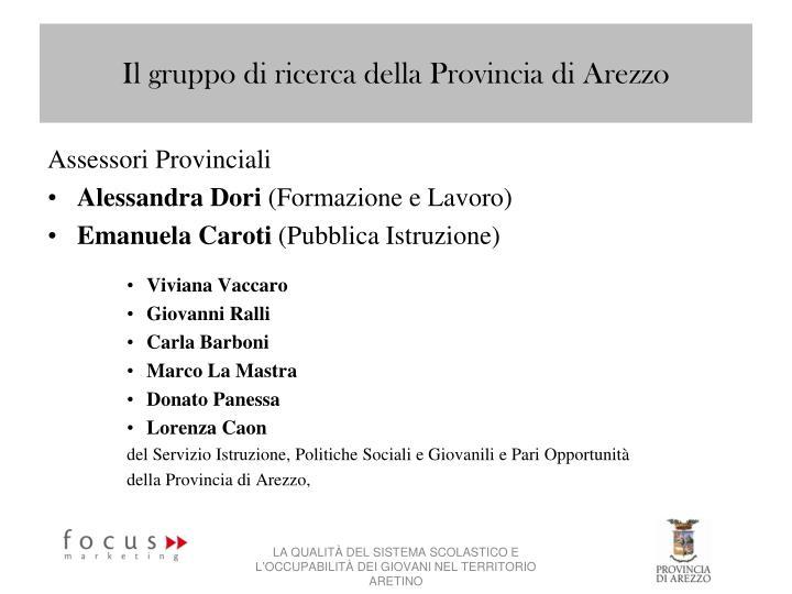 Il gruppo di ricerca della Provincia di Arezzo