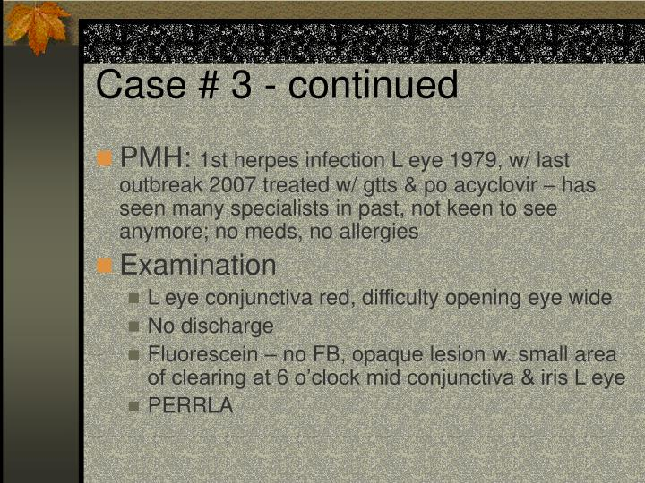 Case # 3 - continued