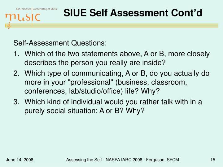 SIUE Self Assessment Cont'd