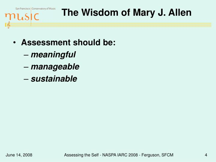 The Wisdom of Mary J. Allen