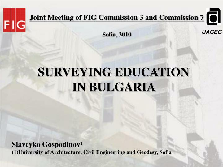 Joint Meeting of FIG Commission 3 and Commission 7