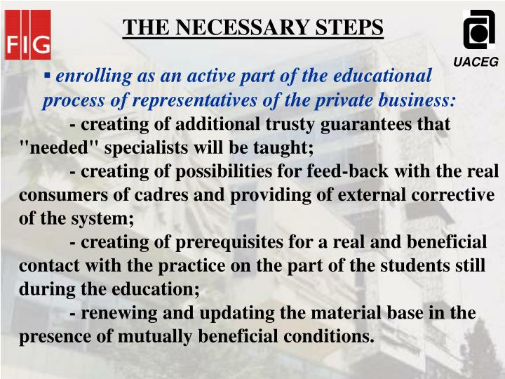 THE NECESSARY STEPS