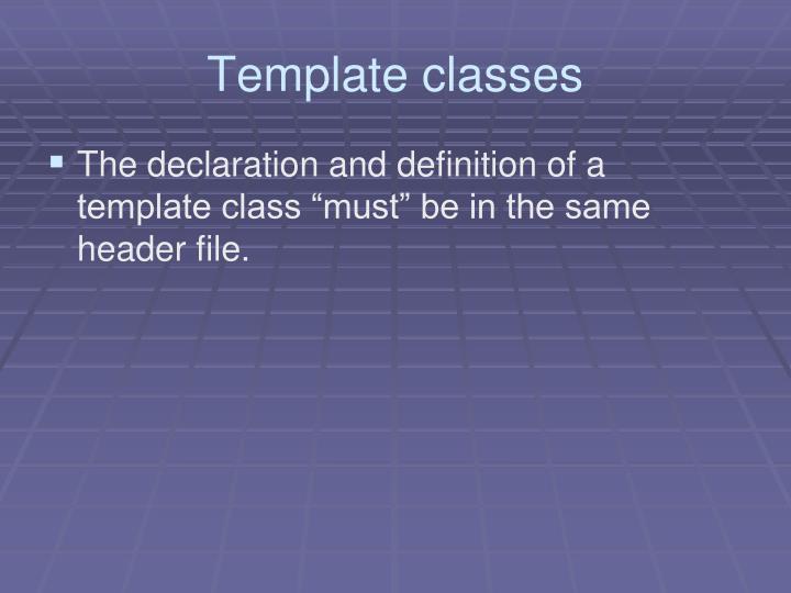 Template classes