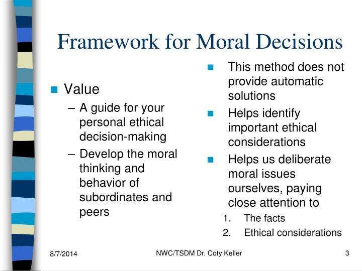 Framework for Moral Decisions