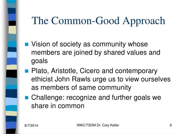 The Common-Good Approach