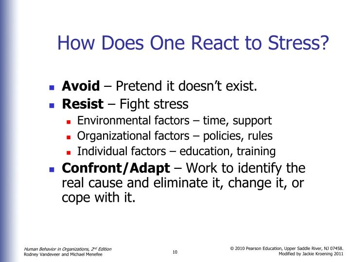How Does One React to Stress?