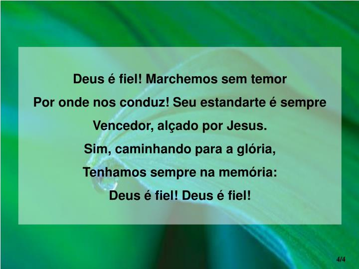 Deus é fiel! Marchemos sem temor