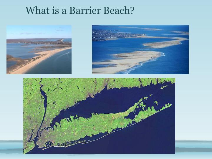 What is a Barrier Beach?