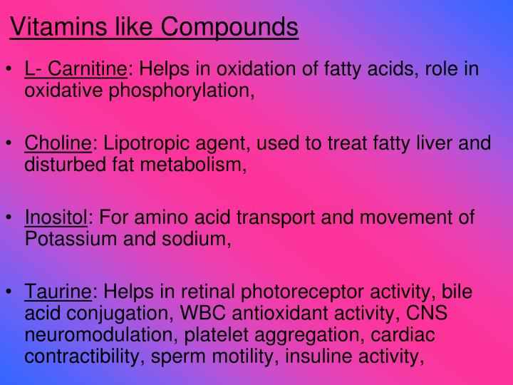 Vitamins like Compounds