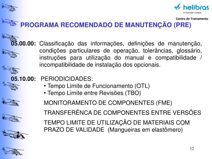 PROGRAMA RECOMENDADO DE MANUTENÇÃO (PRE)