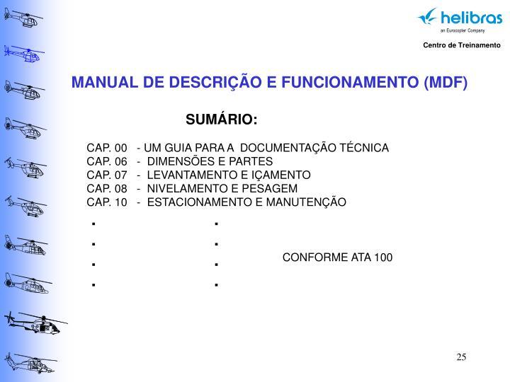MANUAL DE DESCRIÇÃO E FUNCIONAMENTO (MDF)