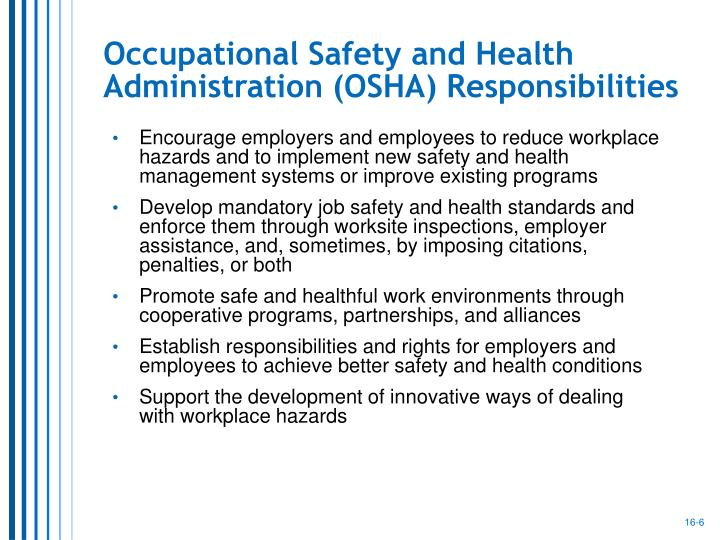 Occupational Safety and Health Administration (OSHA) Responsibilities