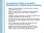 occupational safety and health administration osha responsibilities1