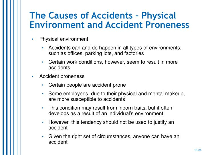 The Causes of Accidents – Physical Environment and Accident Proneness