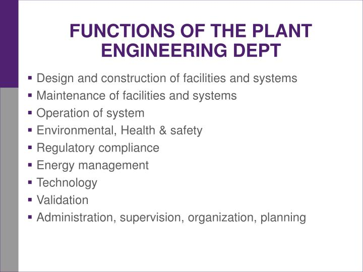 Functions of the plant engineering dept
