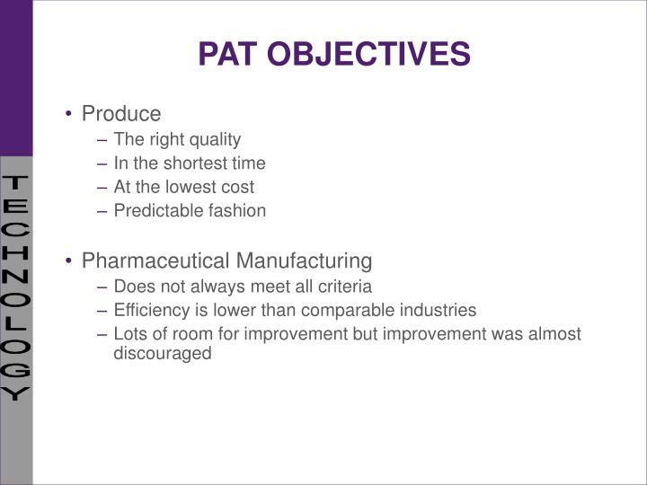 PAT OBJECTIVES
