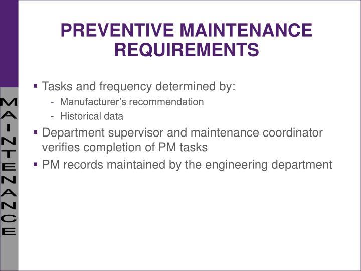 PREVENTIVE MAINTENANCE REQUIREMENTS