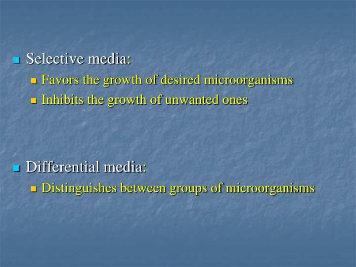 Selective media