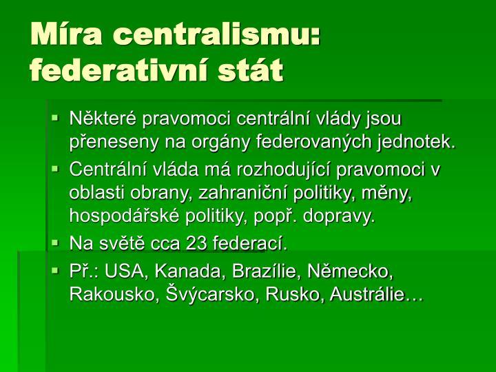 Míra centralismu: