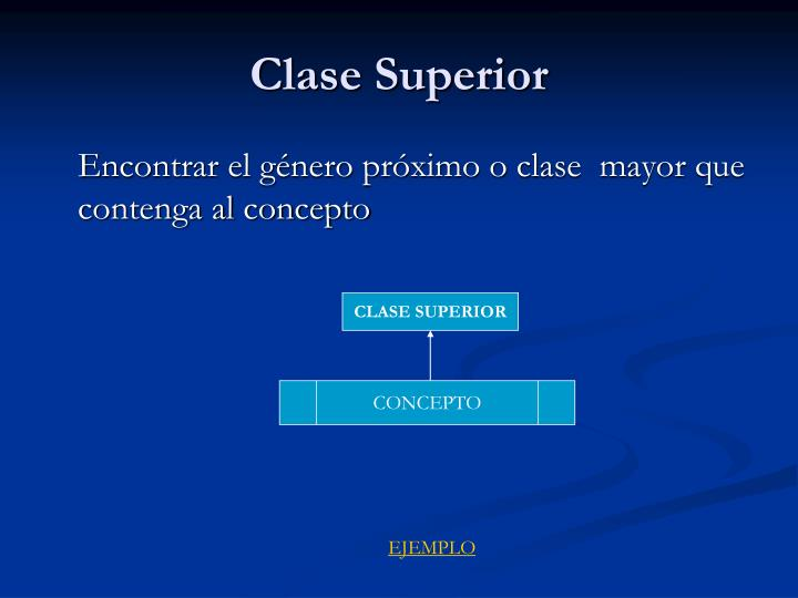Clase Superior