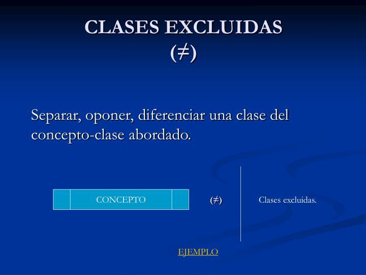 CLASES EXCLUIDAS