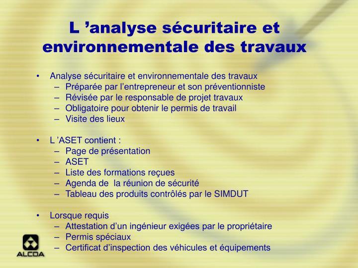L'analyse sécuritaire et environnementale des travaux