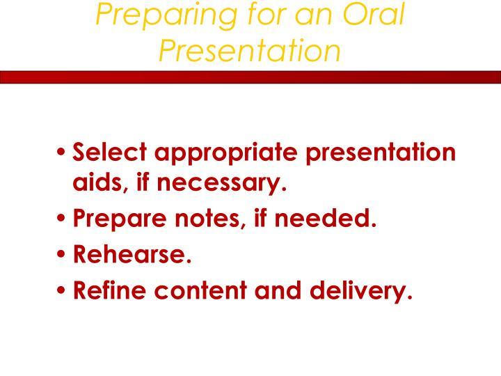Preparing for an Oral Presentation