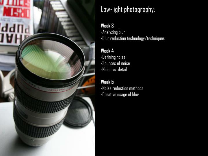 Low-light photography: