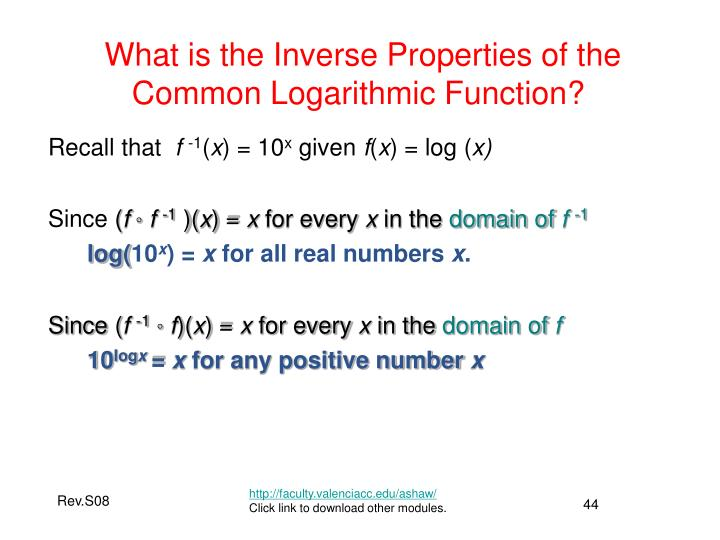 What is the Inverse Properties of the Common Logarithmic Function?