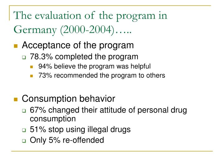 The evaluation of the program in Germany (2000-2004)…..