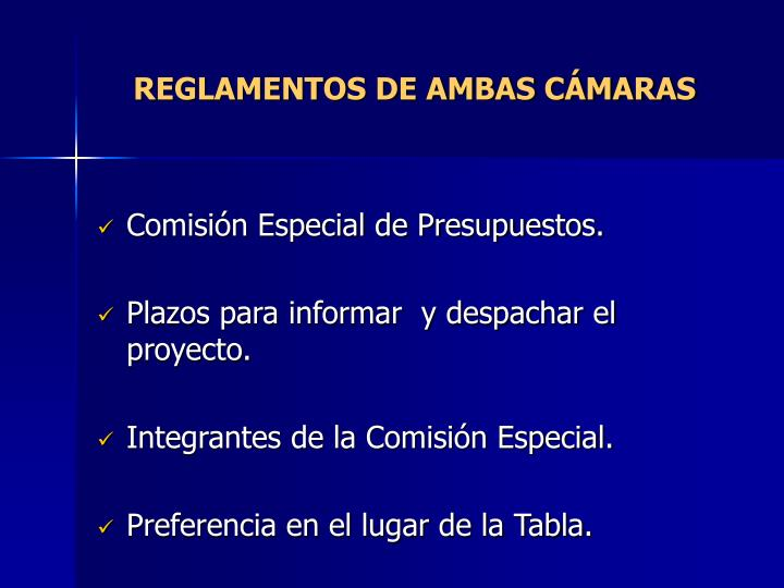 REGLAMENTOS DE AMBAS CÁMARAS