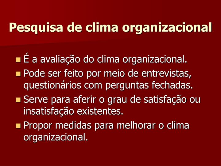 Pesquisa de clima organizacional
