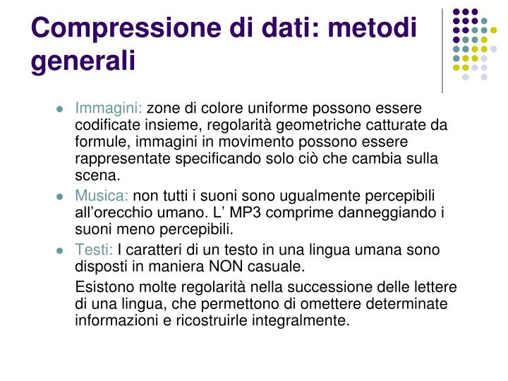 Compressione di dati: metodi generali