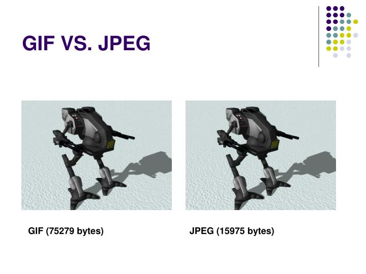 GIF VS. JPEG