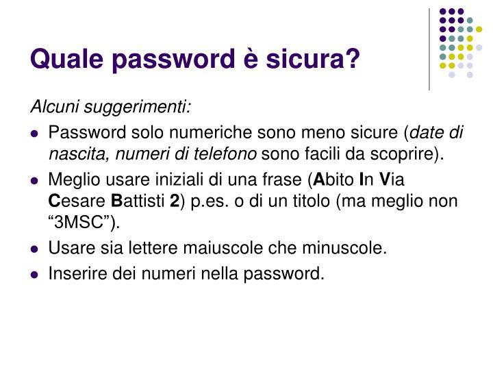 Quale password è sicura?