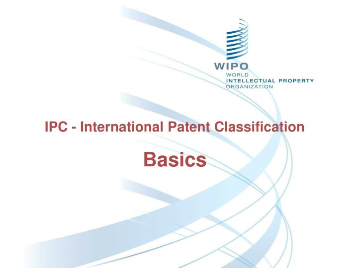 Ipc international patent classification basics