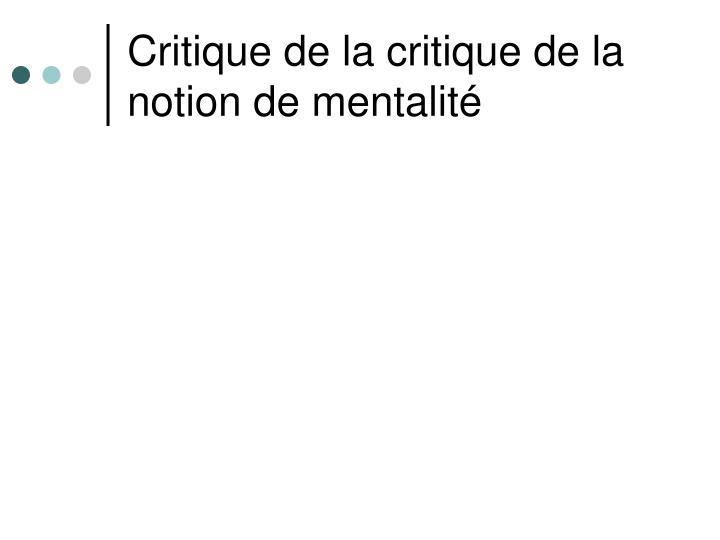 Critique de la critique de la notion de mentalité
