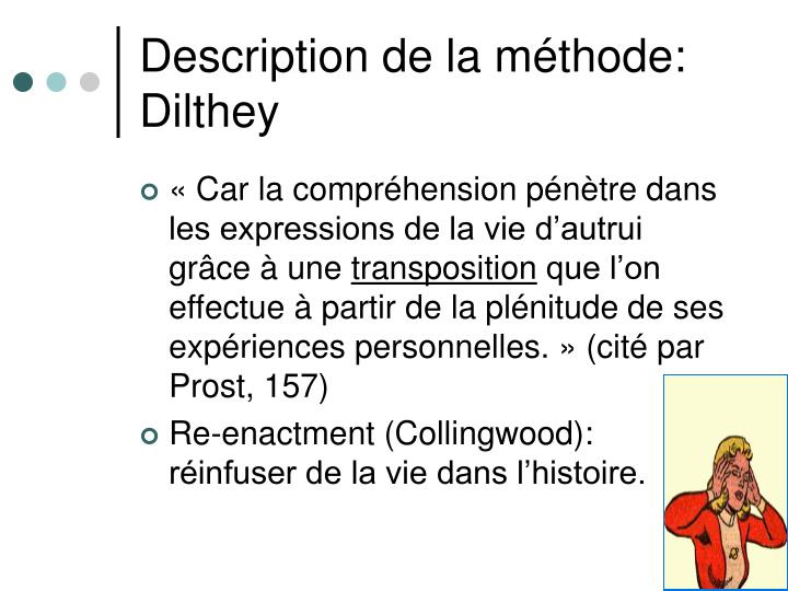 Description de la méthode: Dilthey