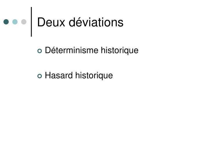 Deux déviations
