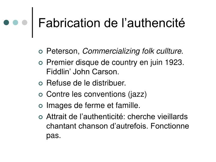 Fabrication de l'authencité