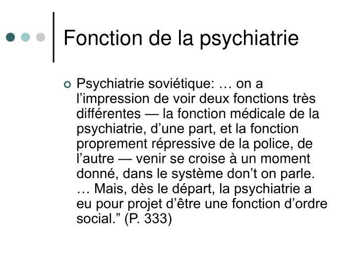Fonction de la psychiatrie