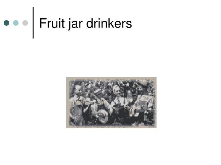 Fruit jar drinkers