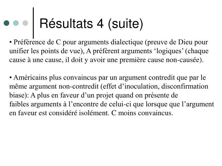Résultats 4 (suite)