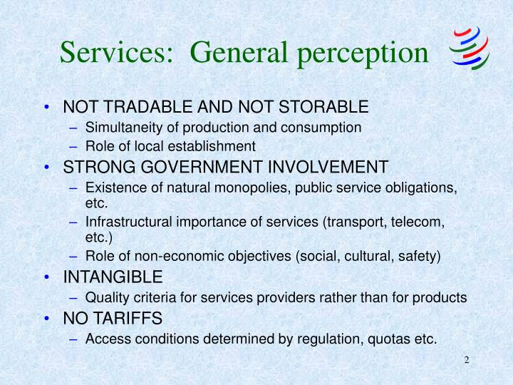 Services:  General perception