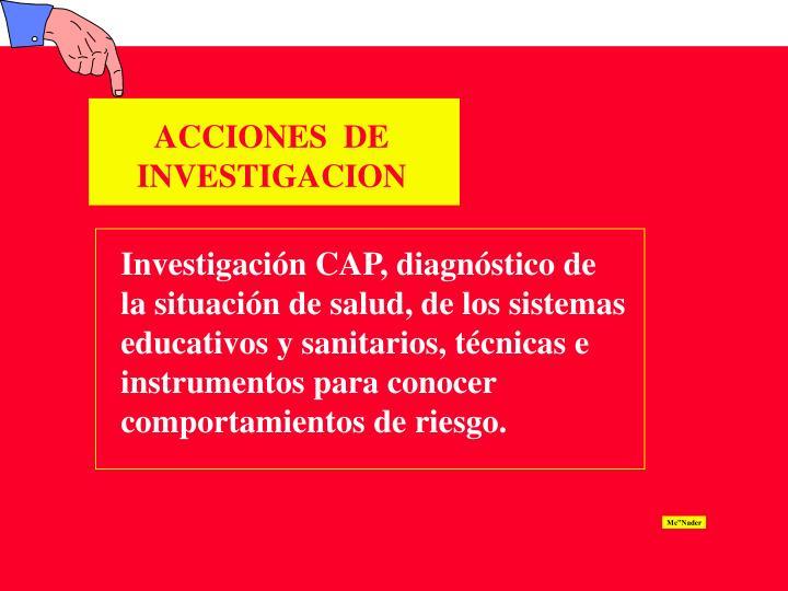 ACCIONES  DE INVESTIGACION