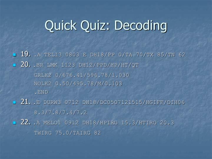 Quick Quiz: Decoding