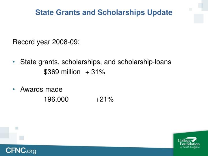 State Grants and Scholarships Update