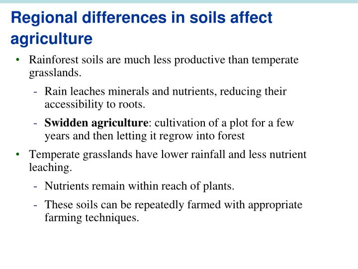 Regional differences in soils affect agriculture