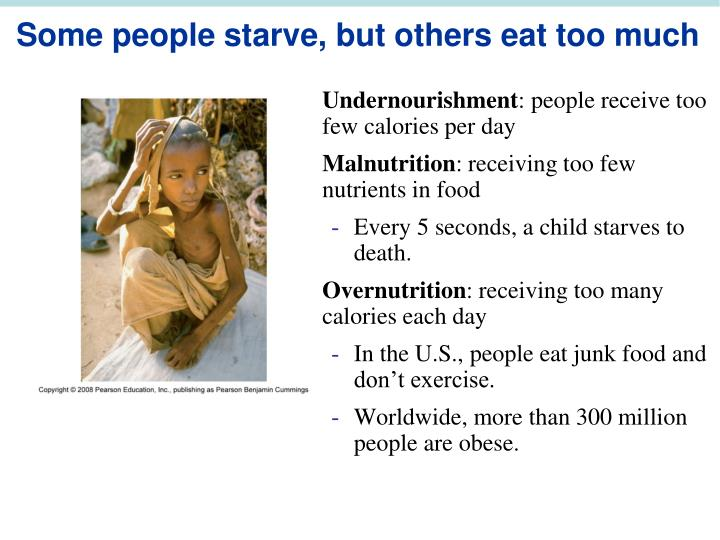 Some people starve, but others eat too much